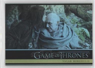 2013 Rittenhouse Game of Thrones Season 2 Foil #29 - Valar Morghulis