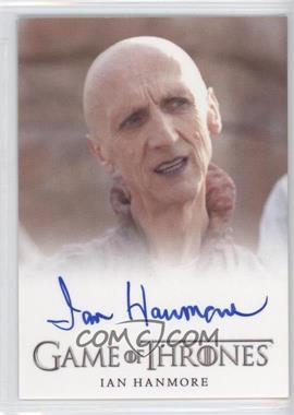 2013 Rittenhouse Game of Thrones Season 2 Full-Bleed Autographs #IAHE - Ian Hanmore as Pyat Pree