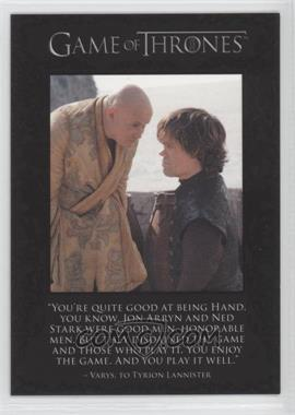 2013 Rittenhouse Game of Thrones Season 2 The Quotable Game of Thrones #Q18 - Varys, Tyrion Lannister