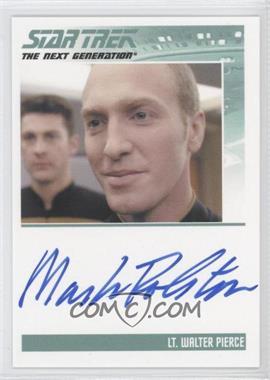 2013 Rittenhouse Star Trek The Next Generation: Heroes & Villains - Autographs #MARO - Mark Rolston, Lt. Walter Pierce