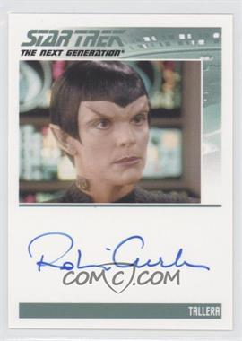 2013 Rittenhouse Star Trek The Next Generation: Heroes & Villains Autographs #NoN - Robin Curtis, Tallera