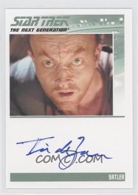 2013 Rittenhouse Star Trek The Next Generation: Heroes & Villains Autographs #NoN - Tim De Zarn, Satler