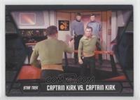 Captain Kirk vs. Captain Kirk