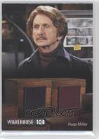 Rene Auberjonois as Hugo Miller /350