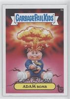Garbage Pail Kids, Adam Bomb