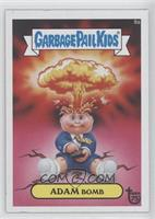 Garbage Pail Kids, Adam Bomb