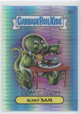 2013 Topps Garbage Pail Kids Chrome - [Base] - Prism Refractor #38a - Slimy Sam