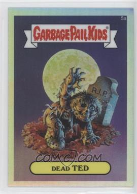2013 Topps Garbage Pail Kids Chrome - [Base] - Refractor #5a - Dead Ted