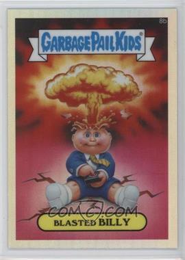 2013 Topps Garbage Pail Kids Chrome - [Base] - Refractor #8b - Blasted Billy (Checklist)