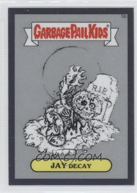 2013 Topps Garbage Pail Kids Chrome - Pencil Art Concept Sketches #5b - Jay Decay