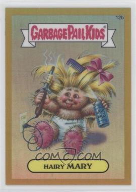 2013 Topps Garbage Pail Kids Chrome Gold Refractor #12b - Hairy Mary