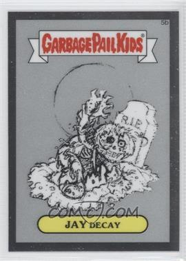 2013 Topps Garbage Pail Kids Chrome Pencil Art Concept Sketches #5b - Jay Decay