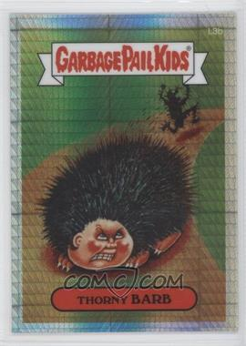 2013 Topps Garbage Pail Kids Chrome Prism Refractor #L3b - Thorny Barb