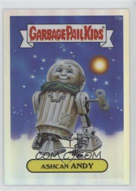 2013 Topps Garbage Pail Kids Chrome Refractor #13a - Ashcan Andy