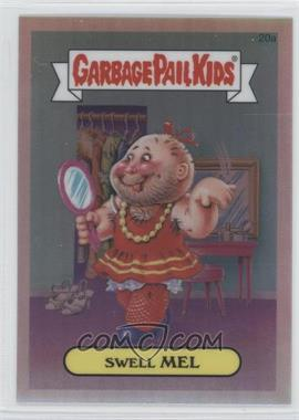 2013 Topps Garbage Pail Kids Chrome Refractor #20a - Swell Mel