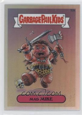 2013 Topps Garbage Pail Kids Chrome Refractor #33a - Mad Mike
