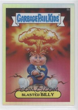 2013 Topps Garbage Pail Kids Chrome Refractor #8b - Blasted Billy (Checklist)