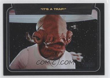 """2013 Topps Star Wars Galactic Files Series 2 - Classic Lines #CL-10 - """"It's a trap!"""""""