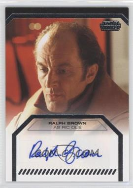 2013 Topps Star Wars Galactic Files Series 2 Autographs #N/A - Ralph Brown as Ric Olie