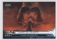 A Dark Premonition (Anakin Skywalker)