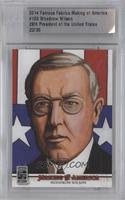 Woodrow Wilson /30 [ENCASED]