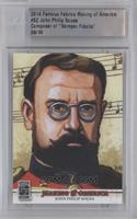 John Philip Sousa /30 [ENCASED]