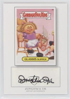 2014 Topps Garbage Pail Kids Series 1 Artist Autographs [Autographed] #6b - Gladdis Slipper