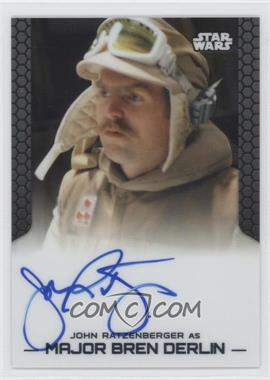 2014 Topps Star Wars Chrome Perspectives Autographs #JORA - John Ratzenberger as Major Bren Derlin