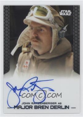 2014 Topps Star Wars Chrome Perspectives Autographs #JORA - John Ratzenberger as Major Bren Derlin