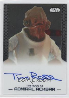2014 Topps Star Wars Chrome Perspectives Autographs #TIRO - Tim Rose as Admiral Ackbar