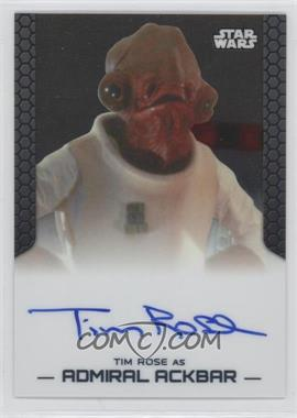 2014 Topps Star Wars Chrome Perspectives Autographs #TRAA - Tim Rose as Admiral Ackbar
