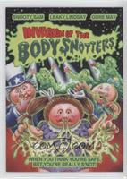 Invasion of the Body Snotters
