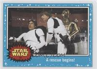A New Hope - A rescue begins!