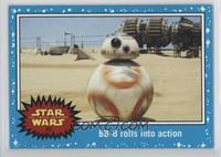 The Force Awakens - BB-8 rolls into action