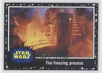 The Empire Strikes Back - The freezing process