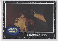 The Force Awakens - A mysterious figure
