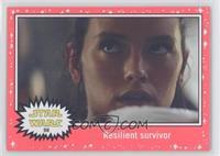 The Force Awakens - Resilient survivor