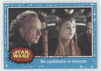 The Phantom Menace - No confidence in Valorum