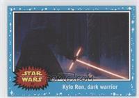 The Force Awakens - Kylo Ren, dark warrior