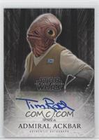Tim Rose as Admiral Ackbar