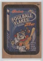 Foulball Flakes