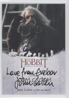John Callen as Oin the Dwarf