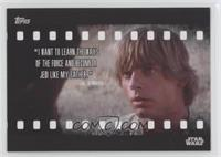 I want to learn the ways of the Force…