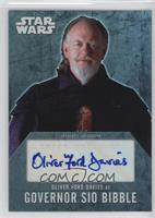 Oliver Ford Davies as Governor Sio Bibble