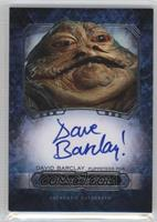David Barclay as Jabba The Hutt