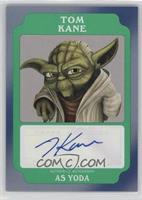 Tom Kane as Yoda