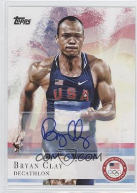 2012 Topps U.S. Olympic Team and Olympic Hopefuls - [Base] - Autographs [Autographed] #19 - Bryan Clay