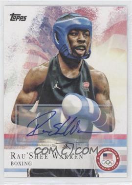 2012 Topps U.S. Olympic Team and Olympic Hopefuls - [Base] - Autographs [Autographed] #2 - Rau'Shee Warren
