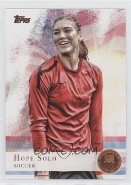 2012 Topps U.S. Olympic Team and Olympic Hopefuls - [Base] - Bronze #50 - Hope Solo