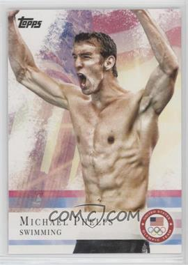 2012 Topps U.S. Olympic Team and Olympic Hopefuls - [Base] #100 - Michael Phelps